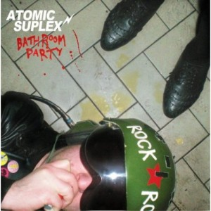 Atomic Suplex Bathroom Party Album Cover