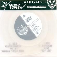 Atomic Suplex - Supersonic Breakdown, 7 inch vinyl single