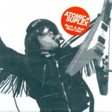 Atomic Suplex Rock & Roll Must Die Frantic City Records 7 inch
