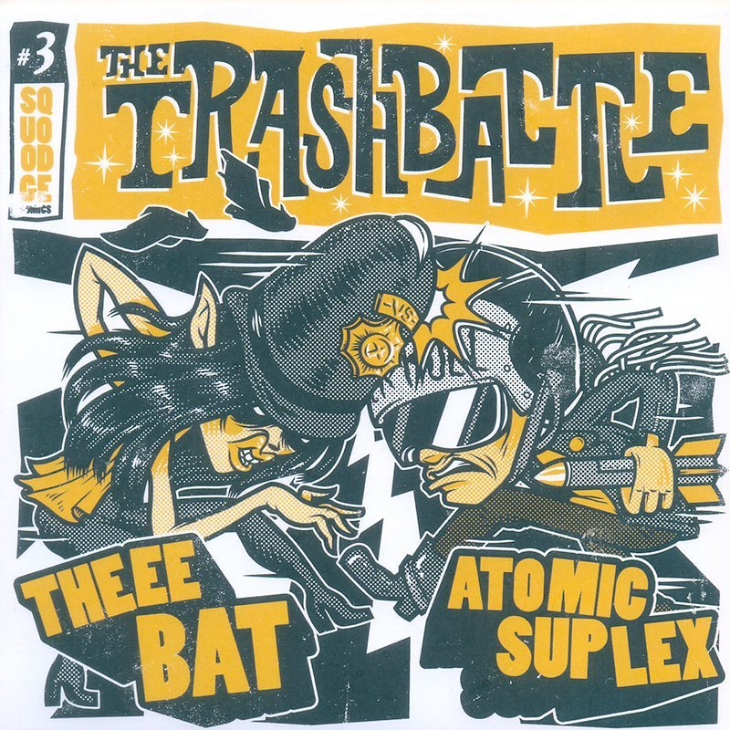 Atomic Suplex & Theee Bat Trash Battle 7 inch EP