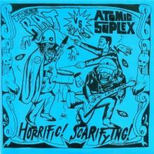 Theee Bat vs. Atomic Suplex – Horrific! Scarifying!